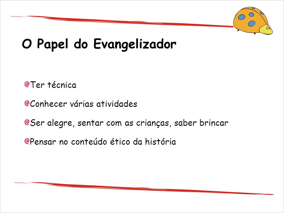 O Papel do Evangelizador
