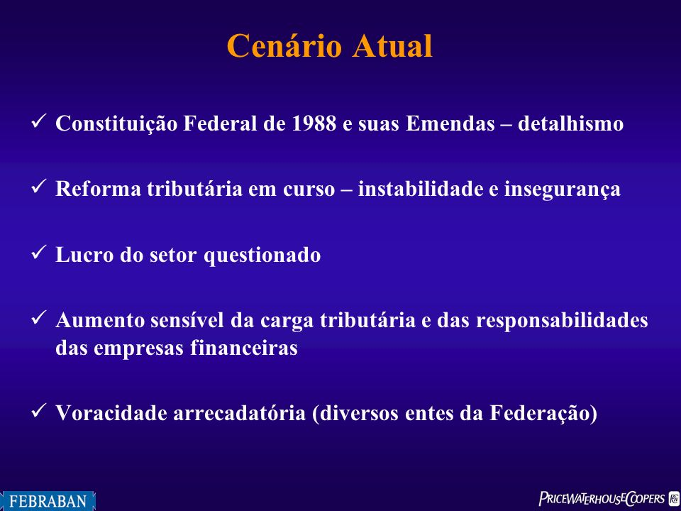 Cenário Atual Constituição Federal de 1988 e suas Emendas – detalhismo