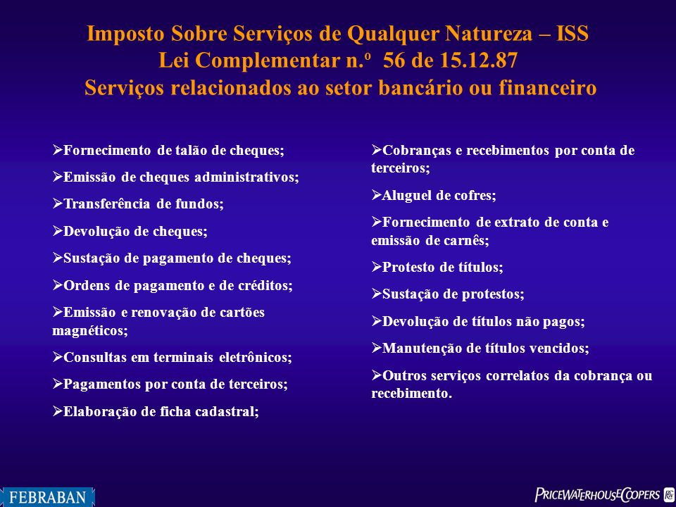 Imposto Sobre Serviços de Qualquer Natureza – ISS Lei Complementar n