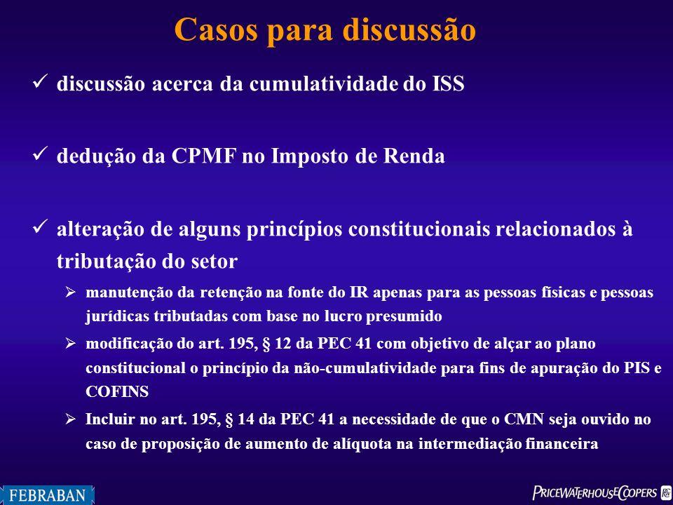 Casos para discussão discussão acerca da cumulatividade do ISS