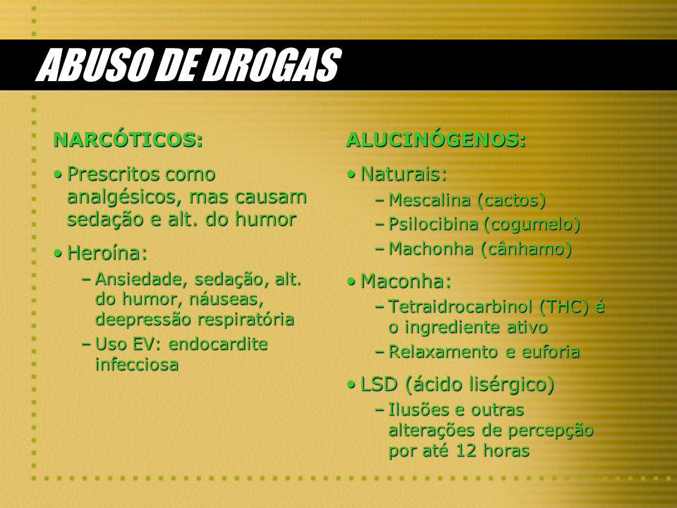 ABUSO DE DROGAS NARCÓTICOS: