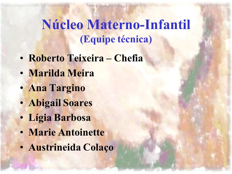 Núcleo Materno-Infantil (Equipe técnica)