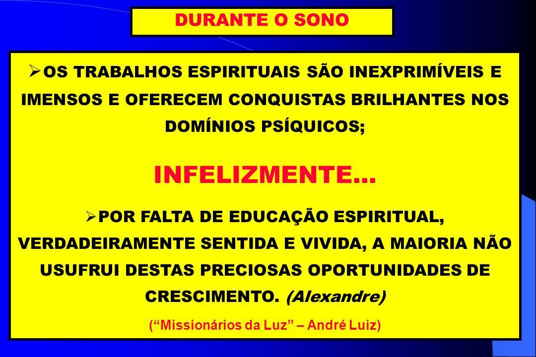 ( Missionários da Luz – André Luiz)