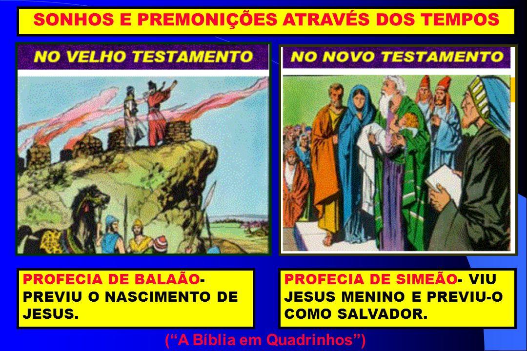 SONHOS E PREMONIÇÕES ATRAVÉS DOS TEMPOS ( A Bíblia em Quadrinhos )