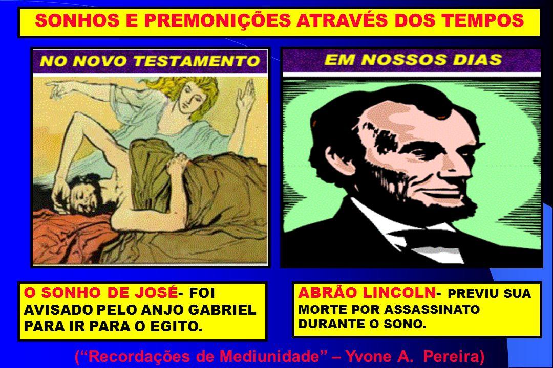 SONHOS E PREMONIÇÕES ATRAVÉS DOS TEMPOS