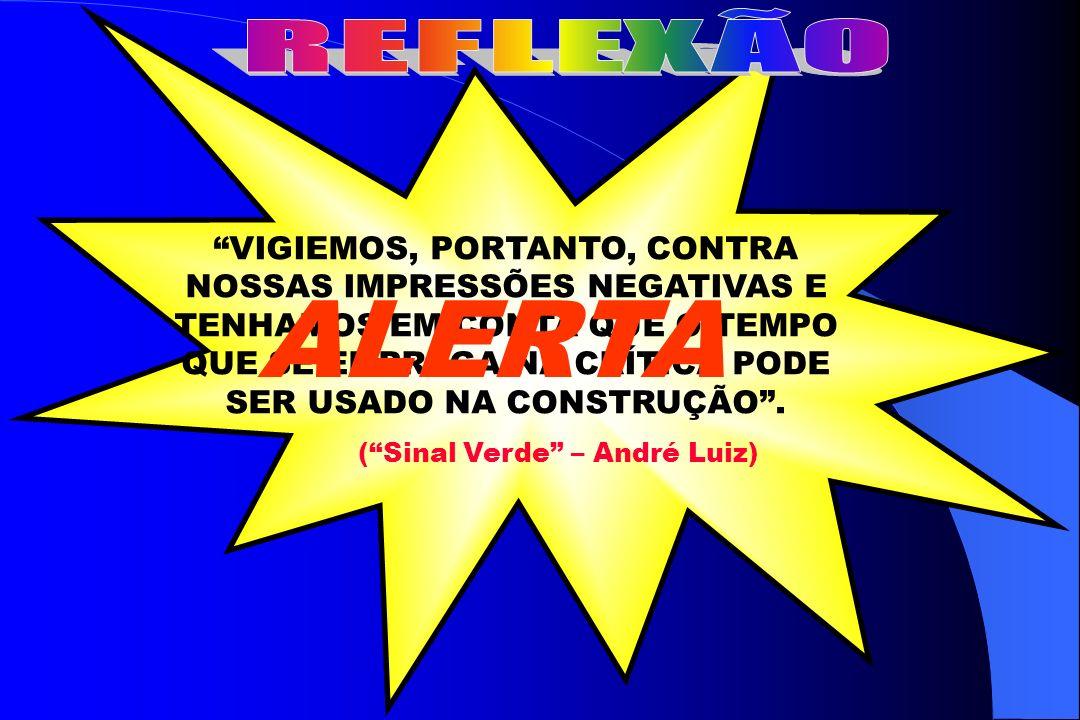 ( Sinal Verde – André Luiz)