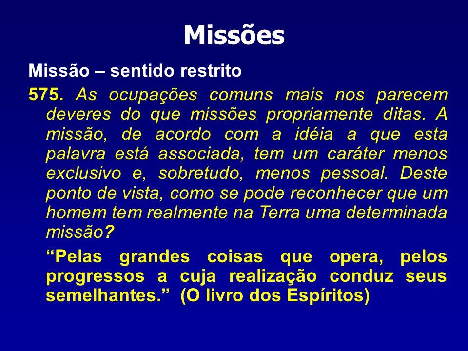 Missões Missão – sentido restrito