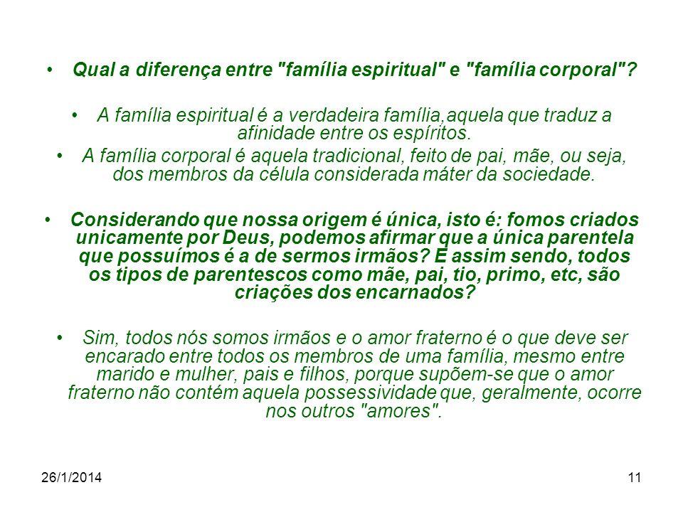 Qual a diferença entre família espiritual e família corporal