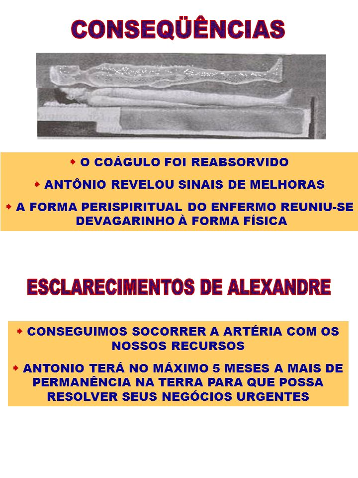 CONSEQÜÊNCIAS ESCLARECIMENTOS DE ALEXANDRE