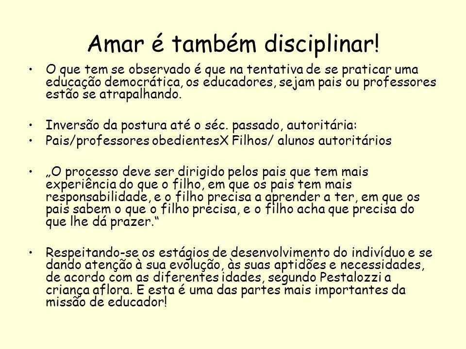 Amar é também disciplinar!