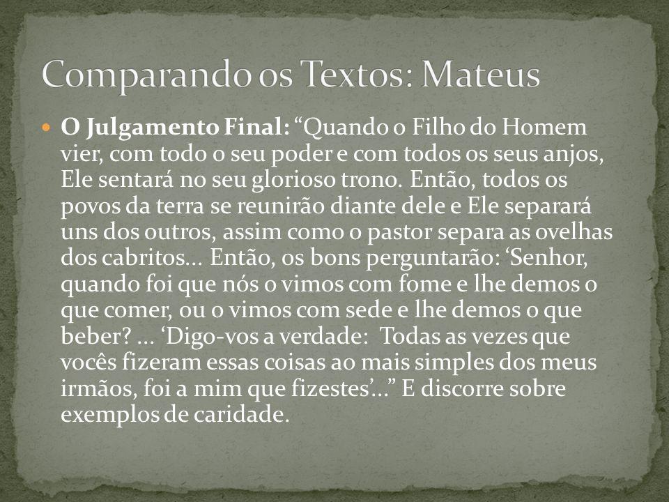 Comparando os Textos: Mateus