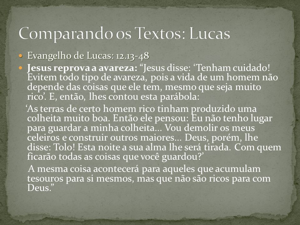 Comparando os Textos: Lucas