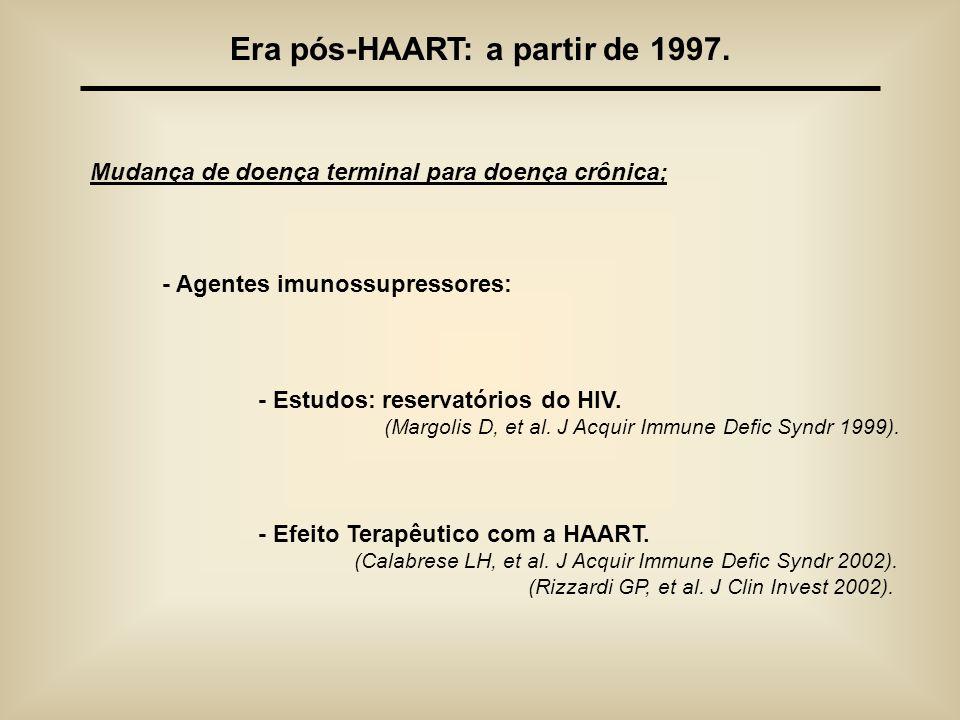Era pós-HAART: a partir de 1997.
