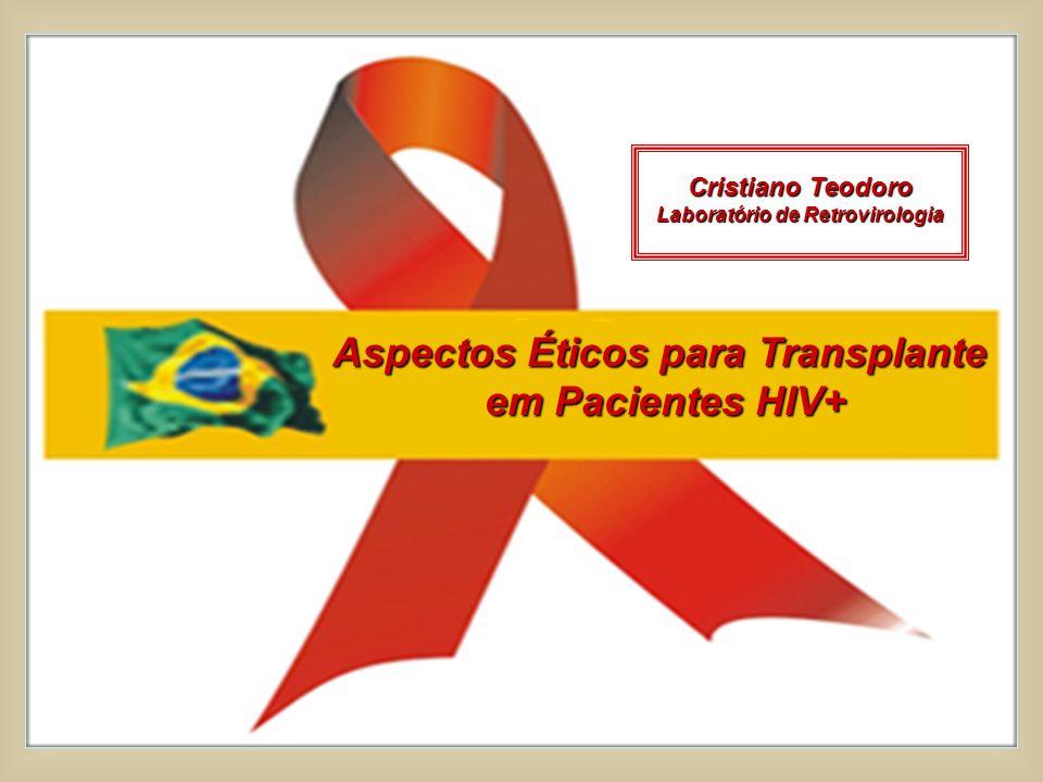 Laboratório de Retrovirologia Aspectos Éticos para Transplante