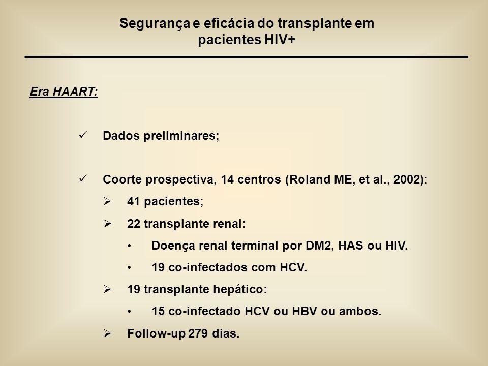 Segurança e eficácia do transplante em