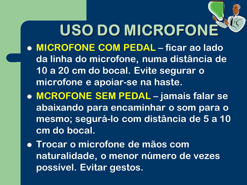 USO DO MICROFONE