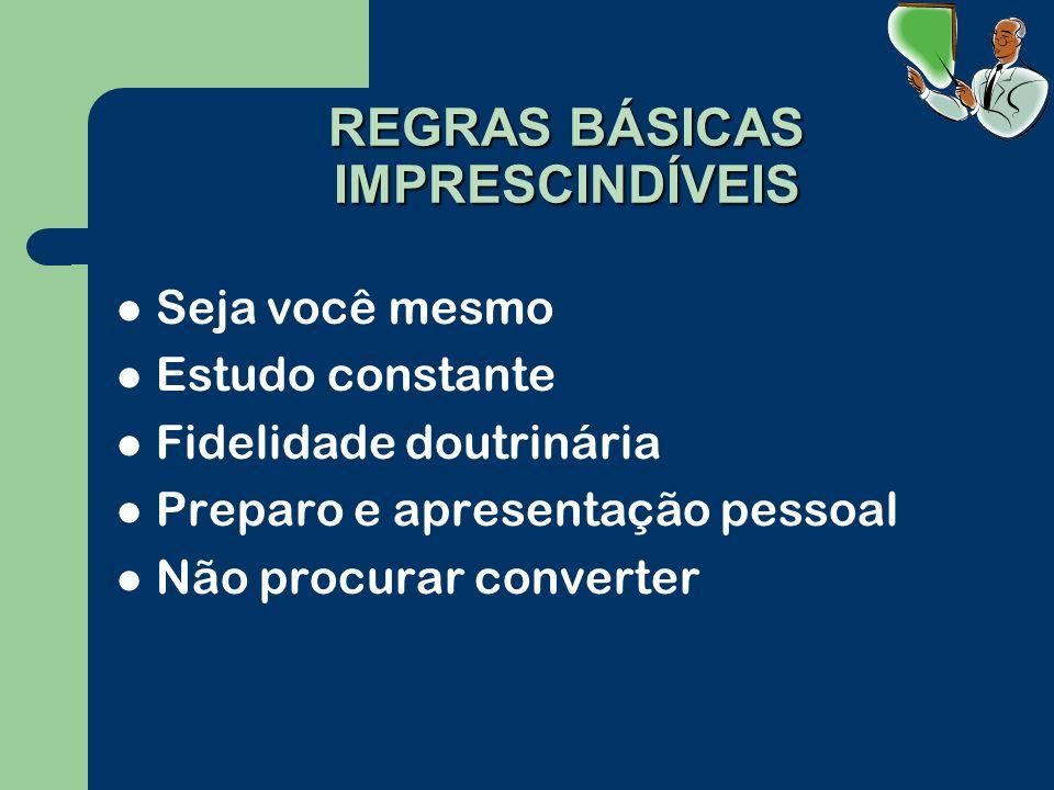 REGRAS BÁSICAS IMPRESCINDÍVEIS
