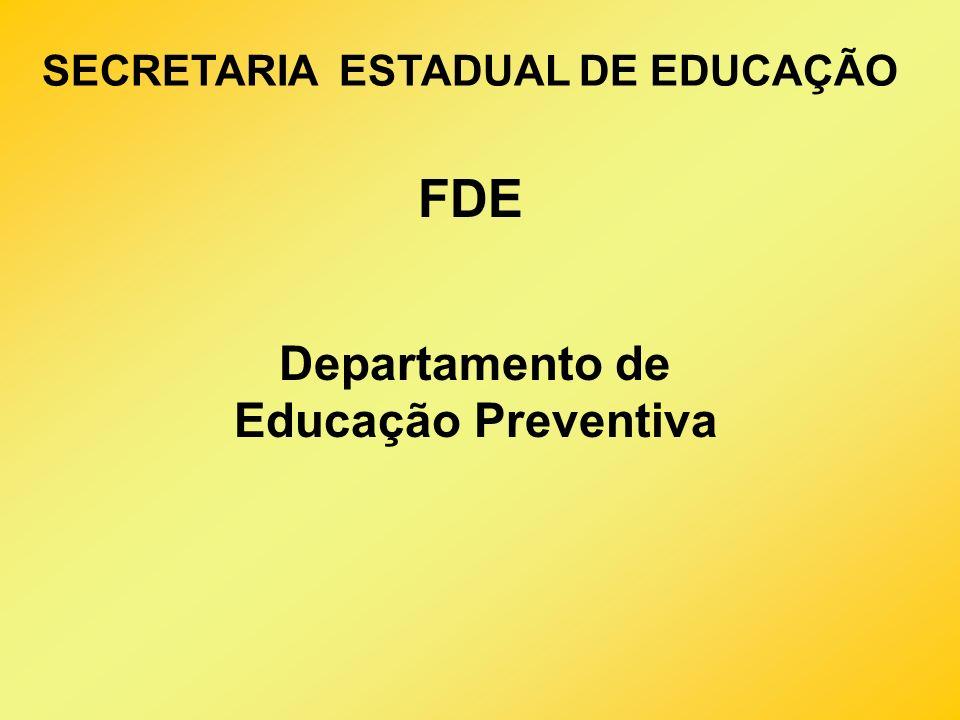 FDE Departamento de Educação Preventiva