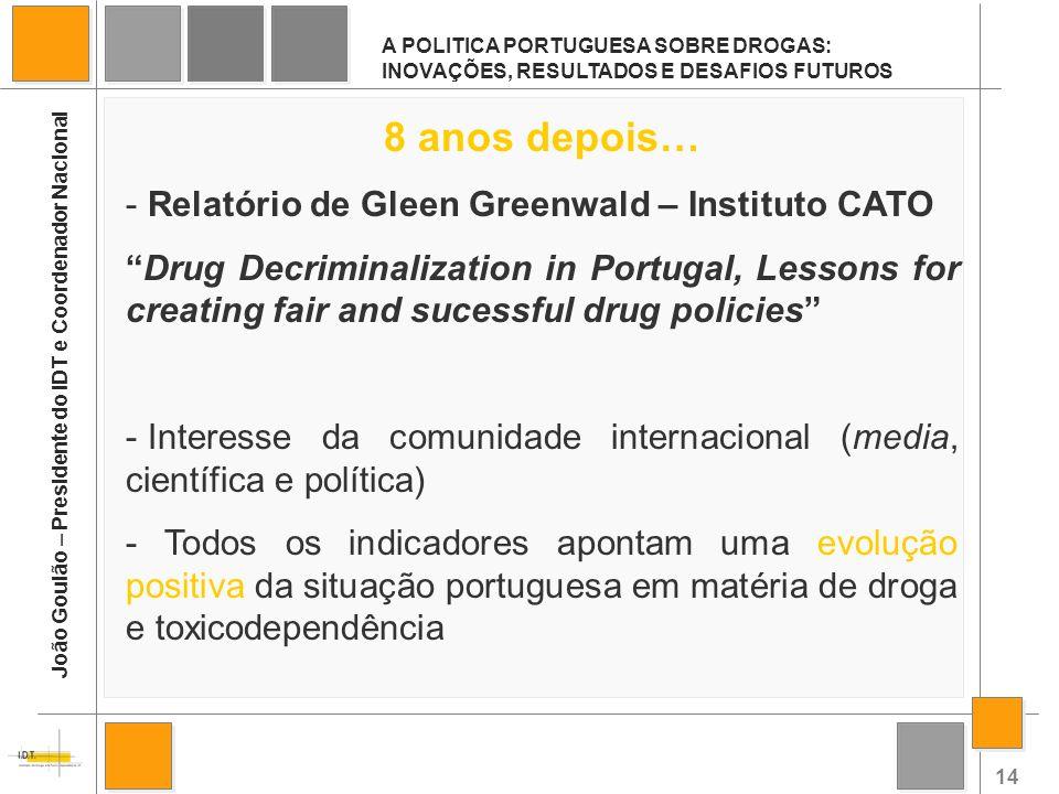 8 anos depois… Relatório de Gleen Greenwald – Instituto CATO