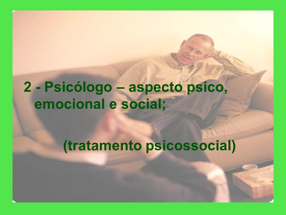 (tratamento psicossocial)