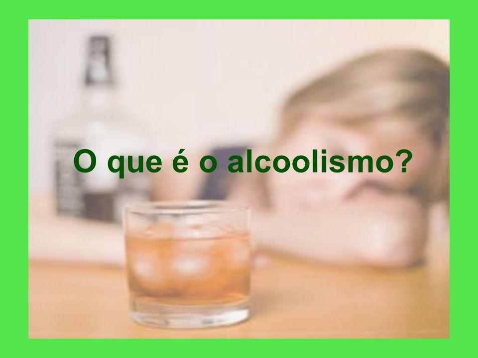 O que é o alcoolismo