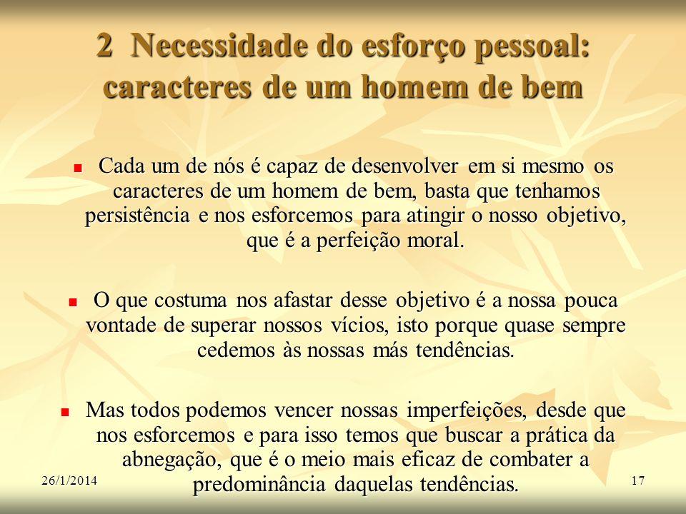 2 Necessidade do esforço pessoal: caracteres de um homem de bem