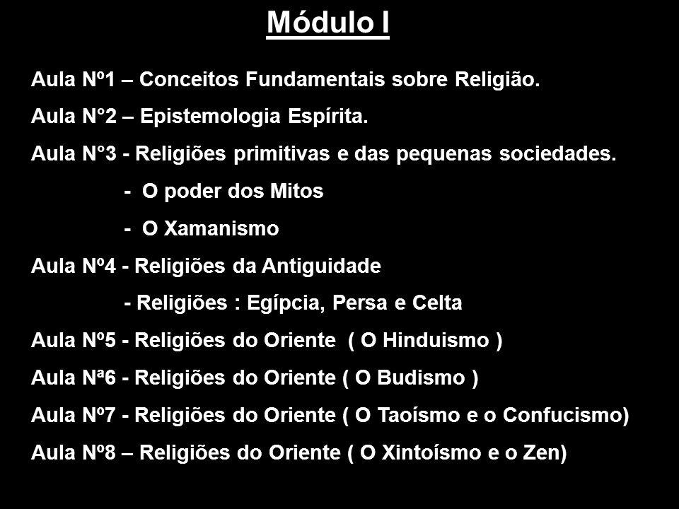 Módulo I Aula Nº1 – Conceitos Fundamentais sobre Religião.