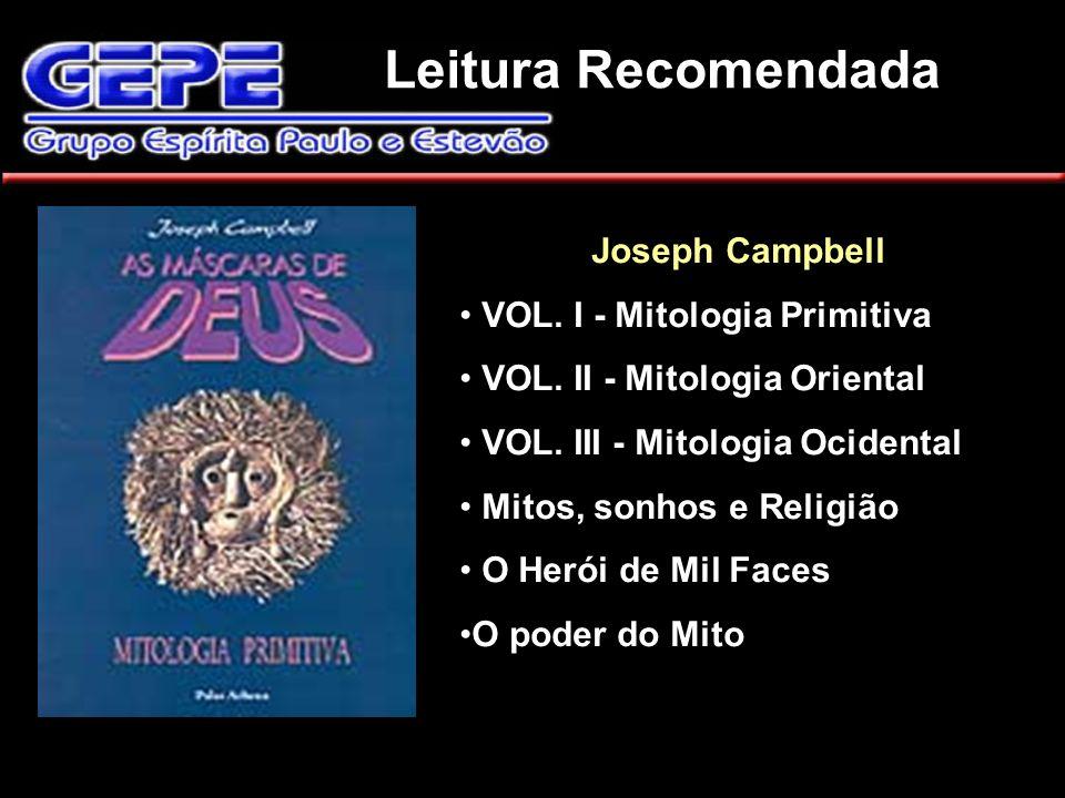 Leitura Recomendada Joseph Campbell VOL. I - Mitologia Primitiva