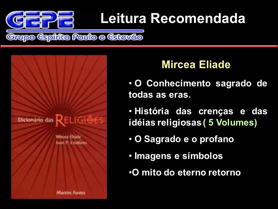 Leitura Recomendada Mircea Eliade.