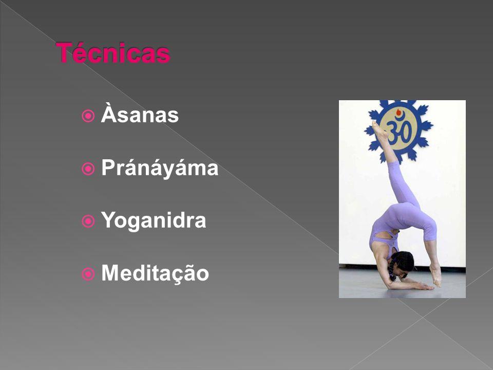 Técnicas Àsanas Pránáyáma Yoganidra Meditação