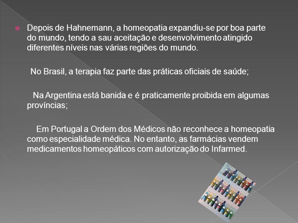 Depois de Hahnemann, a homeopatia expandiu-se por boa parte do mundo, tendo a sau aceitação e desenvolvimento atingido diferentes níveis nas várias regiões do mundo.