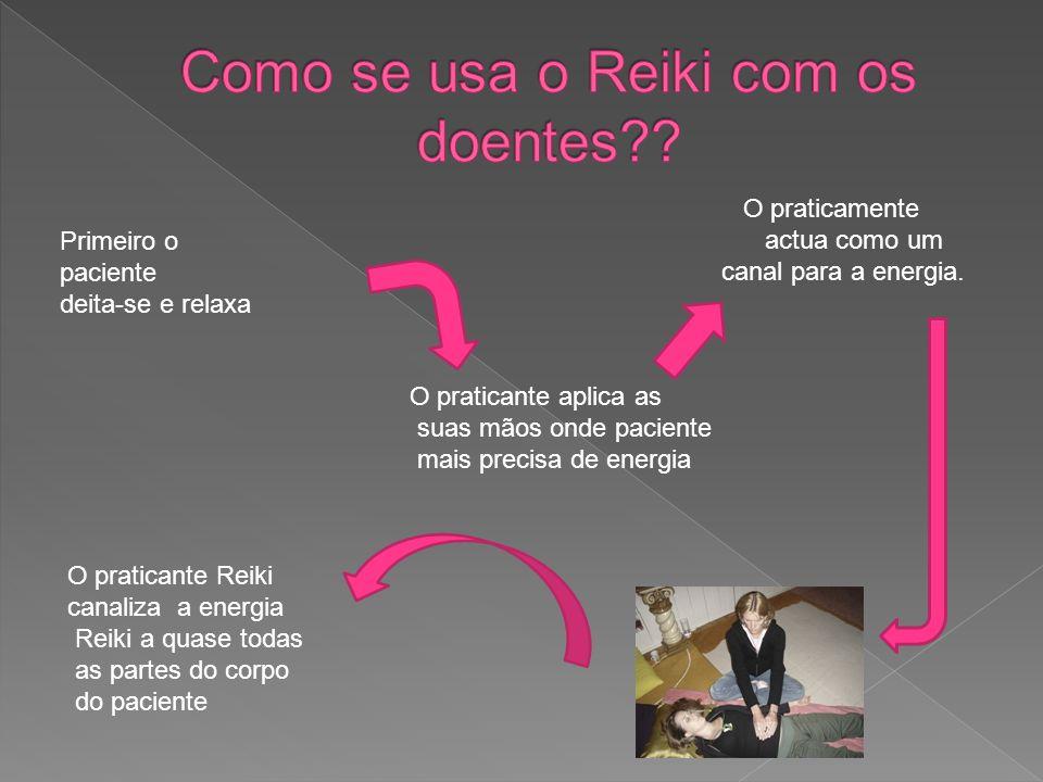 Como se usa o Reiki com os doentes