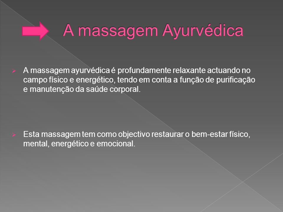 A massagem Ayurvédica