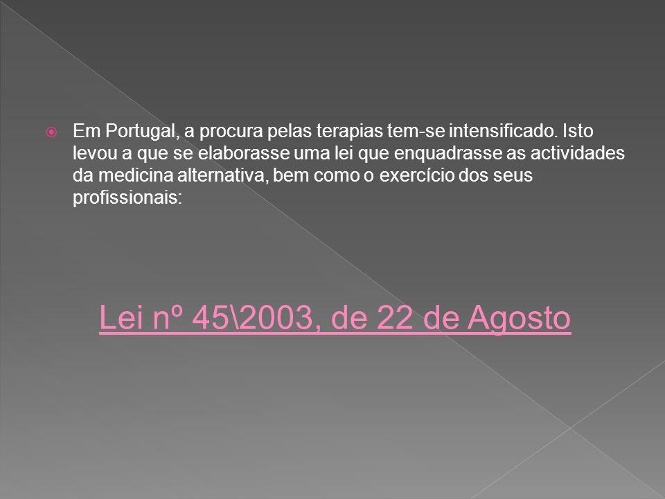 Em Portugal, a procura pelas terapias tem-se intensificado