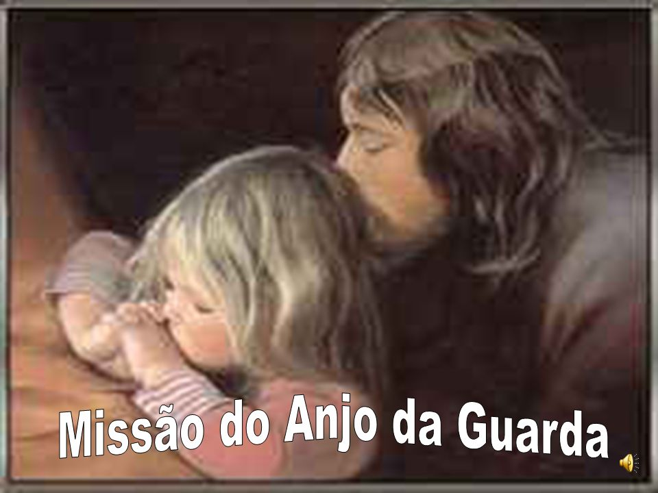 Missão do Anjo da Guarda