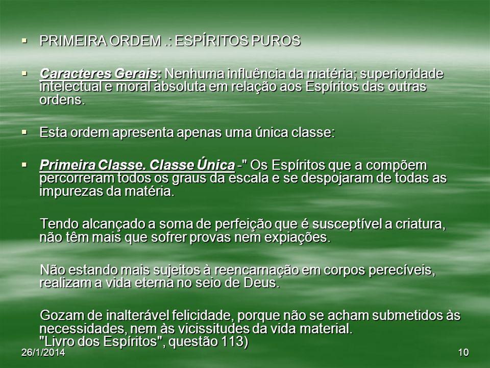 PRIMEIRA ORDEM .: ESPÍRITOS PUROS