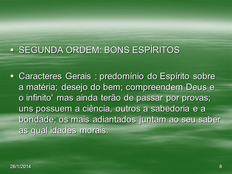 SEGUNDA ORDEM: BONS ESPÍRITOS