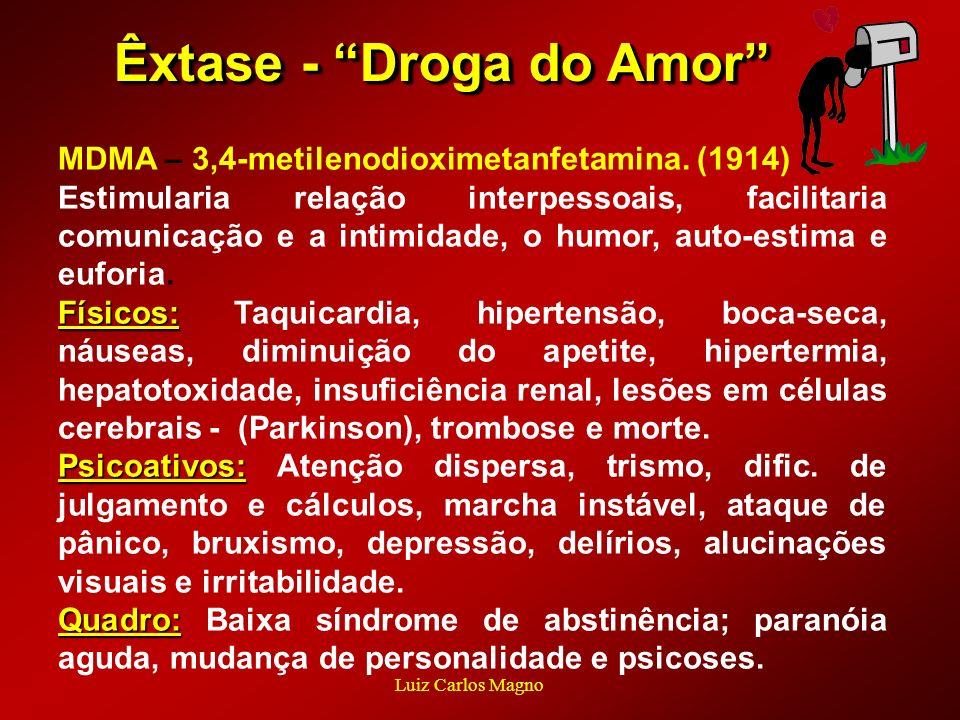 Êxtase - Droga do Amor