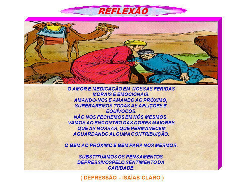 REFLEXÃO ( DEPRESSÃO - ISAÍAS CLARO )
