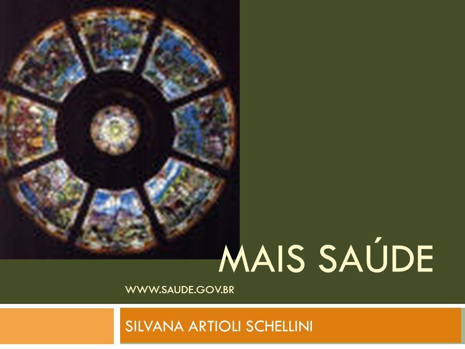 MAIS SAÚDE www.saude.gov.br