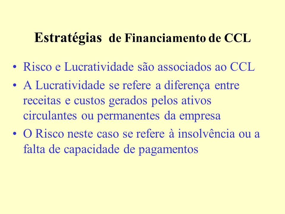 Estratégias de Financiamento de CCL