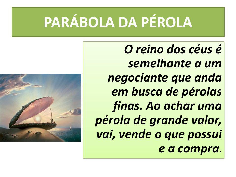 PARÁBOLA DA PÉROLA