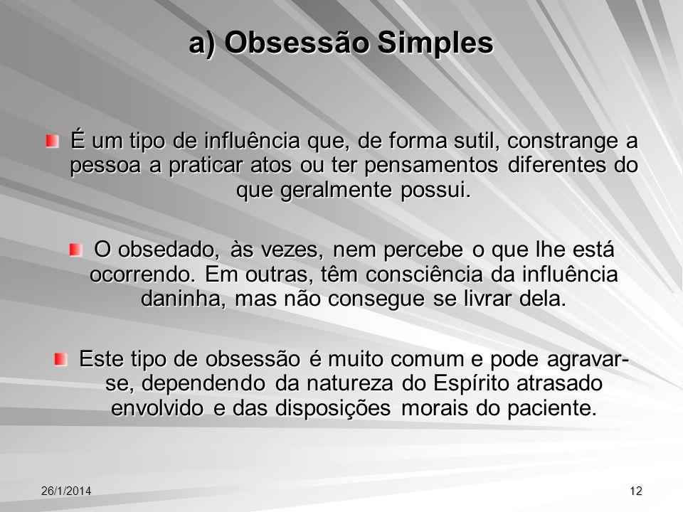 a) Obsessão Simples