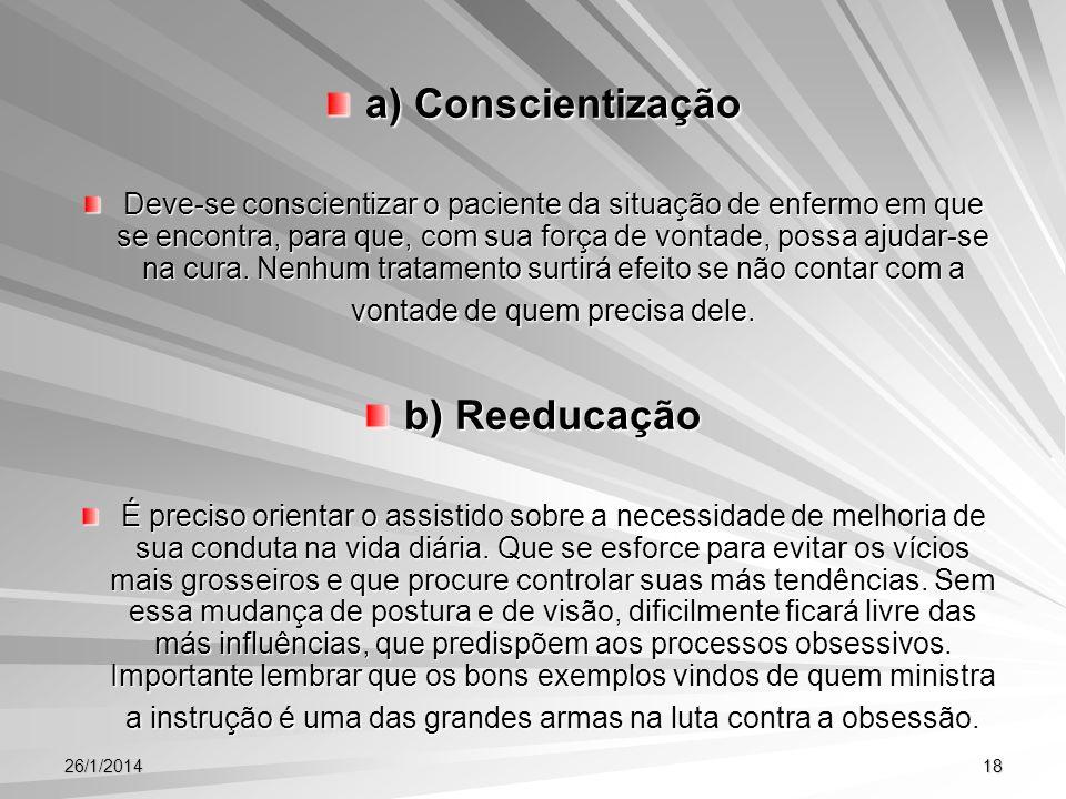 a) Conscientização b) Reeducação