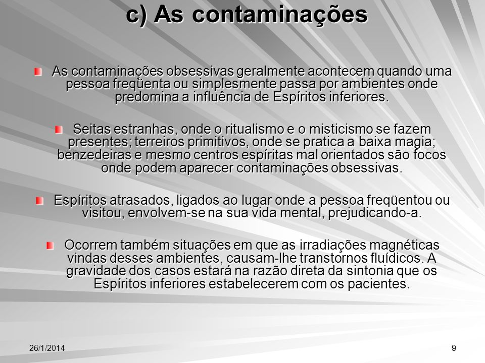 c) As contaminações