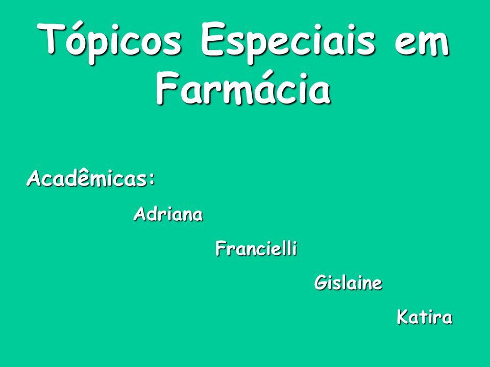 Tópicos Especiais em Farmácia