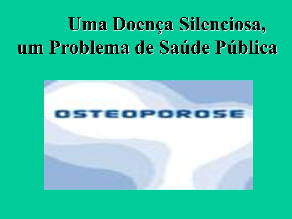 Uma Doença Silenciosa, um Problema de Saúde Pública