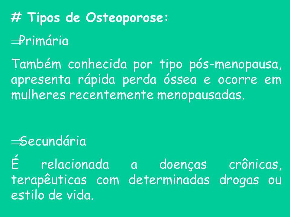 # Tipos de Osteoporose: