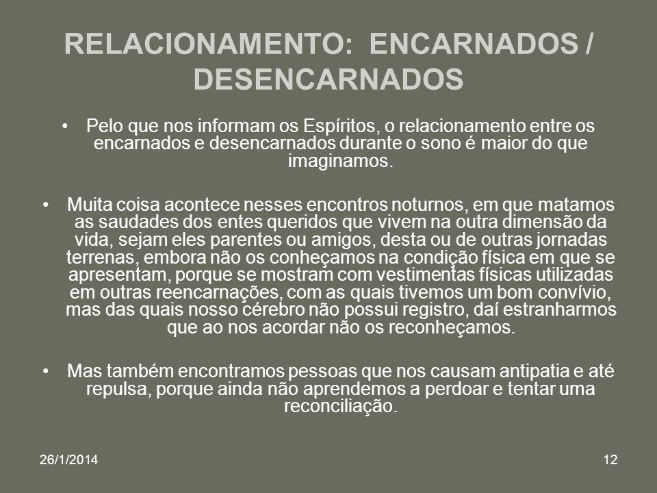 RELACIONAMENTO: ENCARNADOS / DESENCARNADOS