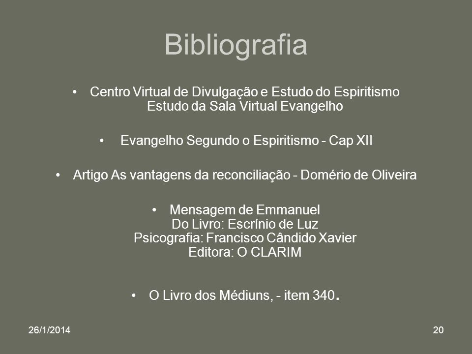 Bibliografia Centro Virtual de Divulgação e Estudo do Espiritismo Estudo da Sala Virtual Evangelho.